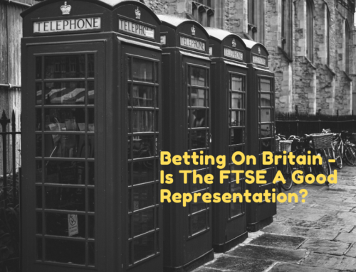 Betting On Britain – Is The FTSE A Good Representation?